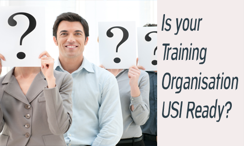 Is your Training Organisation USI Ready?